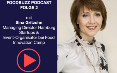 FoodBuzz Podcast Folge 2 SIna Gritzuhn